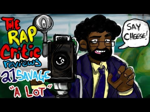download Rap Critic: a lot by 21 Savage ft. J. Cole