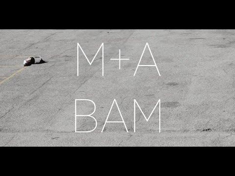 M+A - BAM