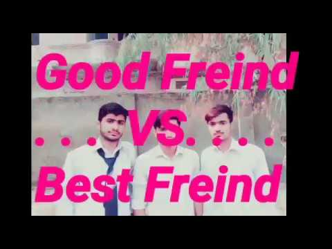 Good friends vs BesT friends compare