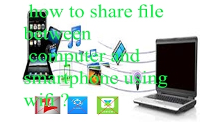 how to share file between pc and smartphone through wifi without using any software?