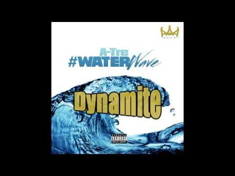 Dynamite - A-Tre (prod. SwayzeeBeats)