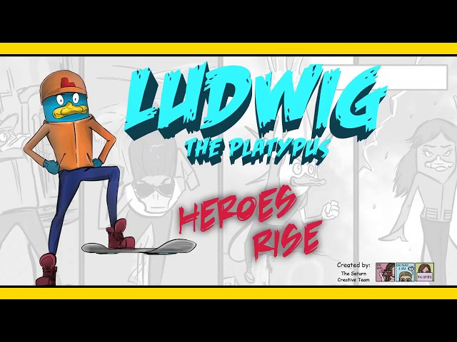 Heroes Rise - Ludwig the Platypus  - The Saturn Creative Team