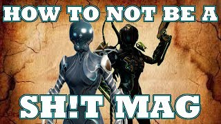How To Mag - Warframe Guide