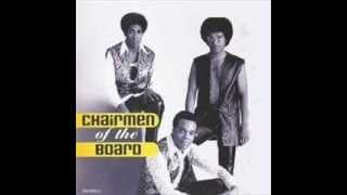 CHAIRMEN OF THE BOARD - YOU