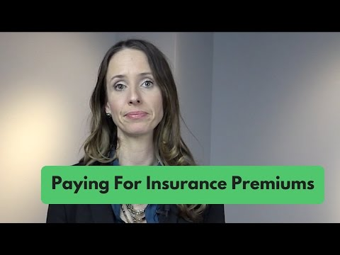 Paying for Insurance Premiums