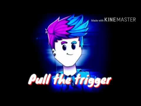 Pull the trigger + Download