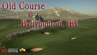 The Golf Club 2019 - Old Course @ Ballybunion, IRL (patch 1.3)