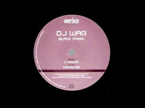 DJ Wag - Black Magic (Yakooza Mix) [HQ]
