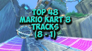 Countdown: Top 48 Mario Kart 8 Tracks (8-1)
