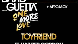 David Guetta & Afrojack - Toyfriend (ft Wynter Gordon)