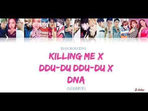 IKON, BLACKPINK, BTS - KILLING ME X DDU-DU DDU-DU X DNA Mashup Lyrics (Han/Rom/Eng) [Color Coded]