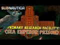 PRIMARY RESEARCH FACILITY (SEA EMPEROR PRISON) IN GAME! | Subnautica