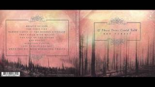 If Trees Could Talk - Red Forest (HD) FULL ALBUM