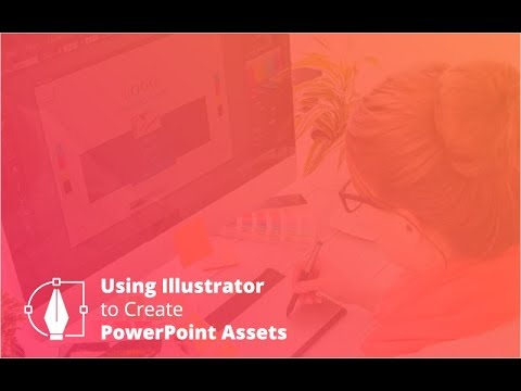 Webinar: Using Illustrator to Create PowerPoint Assets