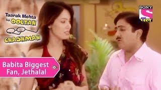 Your Favorite Character | Babita Biggest Fan, Jethalal | Taarak Mehta Ka Ooltah Chashmah