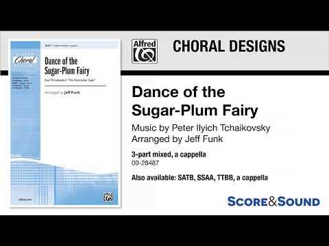 Dance of the Sugar-Plum Fairy, arr. Jeff Funk – Score & Sound