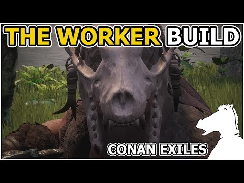 THE WORKER BUILD Best Build for harvesting resources   CONAN EXILES