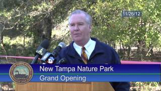 New Tampa Nature Park Grand Opening - November, 2012