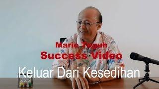 Keluar Dari Kesedihan - Mario Teguh Success Video