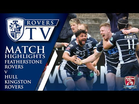MATCH HIGHLIGHTS: Featherstone Rovers 20-20 Hull Kingston Rovers