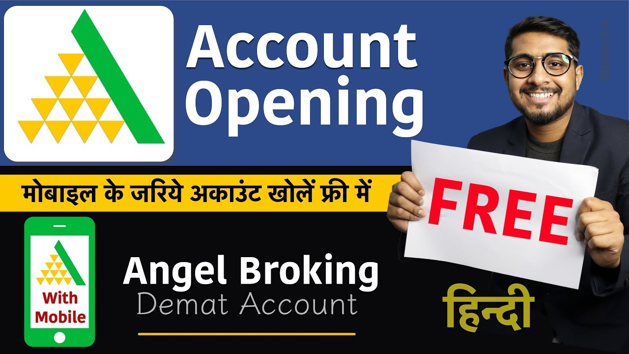 Angel Broking Demat Account Opening 2020 Create Free Angel Broking Demat Trading Account Mobile Youtube