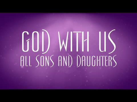 God With Us - All Sons And Daughters