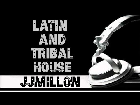 Best Latin and Tribal House Summer Mix