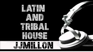 Best Latin and Tribal House Summer Mix 2015