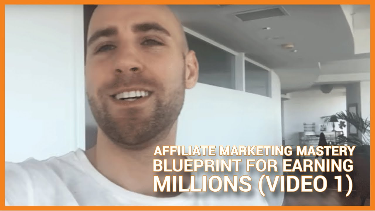 My affiliate marketing mastery blueprint for earning millions video my affiliate marketing mastery blueprint for earning millions video 1 malvernweather Images