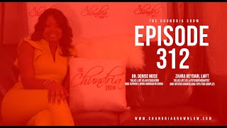 The Chundria Show Ep. 312  Featuring Dr. Denise Y. Mose and Zahra Heydari, LMFT