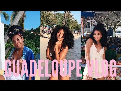 Travel Vlog: Guadeloupe Island