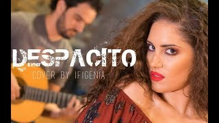 Despacito - Luis Fonsi/Daddy Yankee (Ifigenia - Cover Music Video)