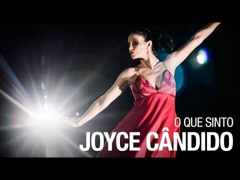O que Sinto - Joyce Cândido