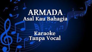 Armada - Asal Kau Bahagia Karaoke
