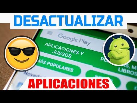 Cómo desactualizar una aplicación (App) o volver a una versión anterior