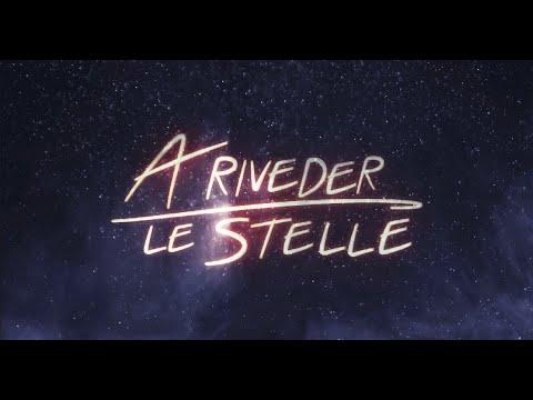 TRAILER - A Riveder Le Stelle