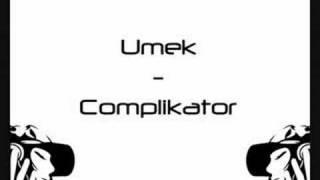 Umek - Complikator