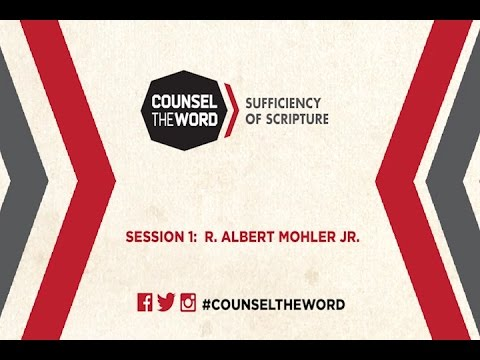 Counsel the Word Conference:  Session 1 with R. Albert Mohler Jr.