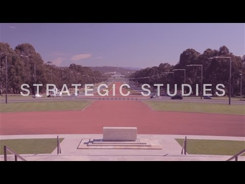 Master of Strategic Studies at ANU