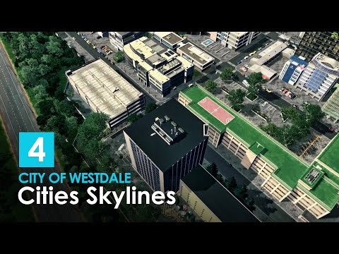 Cities Skylines: City of Westdale - EP 04 - Underbridge Park, City Detailing