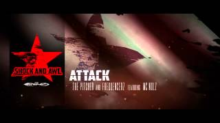 The Pitcher and Frequencerz ft. MC Nolz - Attack
