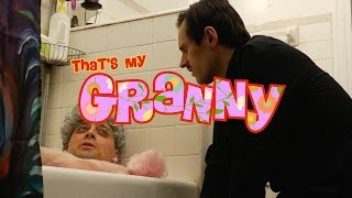 That's My Granny - Bath Time