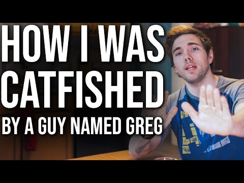 How I Was Catfished By A Guy Named Greg... | #grindreel