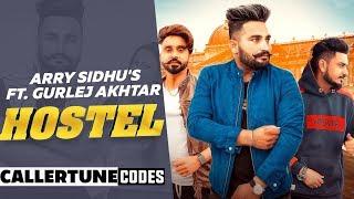 Hostel (CRBT Codes) | Arry Sidhu Feat Gurlej Akhtar | Desi Crew | Latest Punjabi Songs 2019
