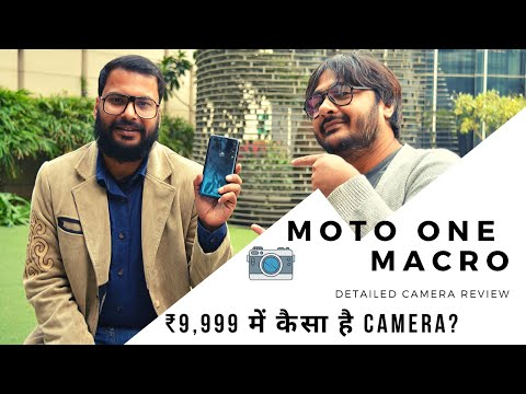 Motorola One Macro Detailed Camera Review with Samples। Filmmaker Review