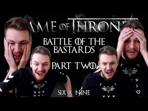 "Game of Thrones: Reaction | S06E09 - ""Battle of the Bastards"" (Part 2/2)"