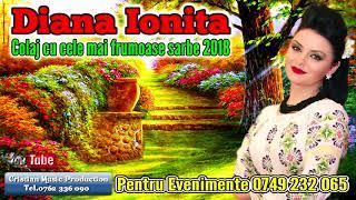 Diana Ioniță - Colaj Cu Cele Mai Frumoase Sârbe 2018 (Live La Nunta Românească)