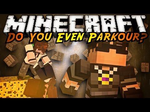 Minecraft Parkour : DO YOU EVEN PARKOUR?