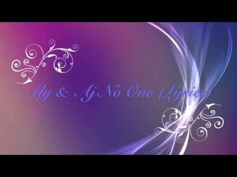 Aly and Aj No One (Lyrics)