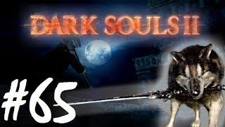 SOUL DOORS - Dark Souls 2 Adventures Episode 65